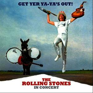 Albumcover The Rolling Stones - Get Yer Ya-Ya's Out! The Rolling Stones In Concert (40th Anniversary Edition)