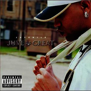 Albumcover Juvenile - Juve The Great (Explicit Version)