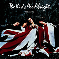 The Who - The Kids Are Alright (Remastered)