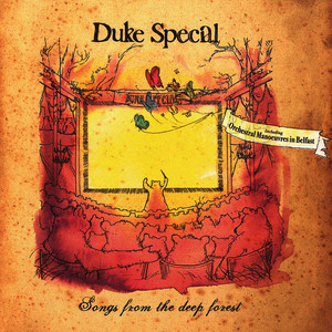 Albumcover Duke Special - Songs From The Deep Forest (Special Edition)