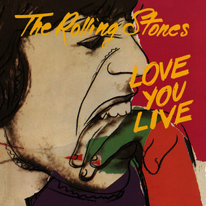 Albumcover The Rolling Stones - Love You Live (2009 Re-Mastered Digital Version)