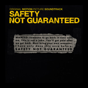 Albumcover Various Artists - Safety Not Guaranteed (Original Motion Picture Soundtrack)