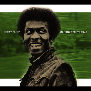 Albumcover Jimmy Cliff - Goodbye Yesterday