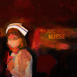 Albumcover Sonic Youth - Sonic Nurse