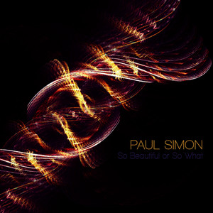 Albumcover Paul Simon - So Beautiful Or So What