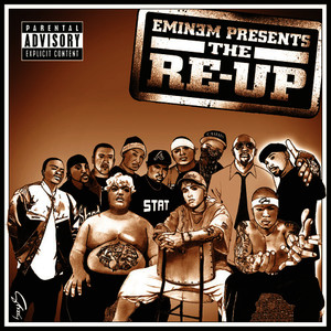 Albumcover Eminem - Eminem Presents The Re-Up (Explicit Version)