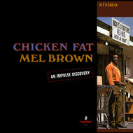 Mel Brown - Chicken Fat