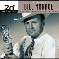 Bill Monroe - 20th Century Masters: The Millennium Collection: Best Of Bill Monroe