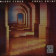 Albumcover McCoy Tyner - Focal Point (Remastered)