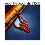 The Fixx - Reach The Beach (Expanded Edition)