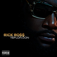 Rick Ross - Teflon Don (Explicit)