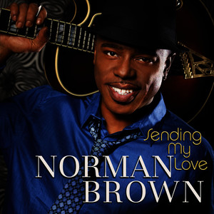 Albumcover Norman Brown - Sending My Love