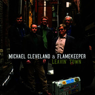 Albumcover Michael Cleveland - Leavin' Town