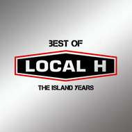 Local H - Best Of Local H – The Island Years (Explicit)