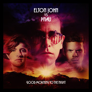 Elton John vs Pnau - Good Morning To The Night (Deluxe Version)