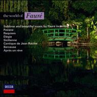 Albumcover Academy of St. Martin in the Fields / St. John's College Choir - The World of Fauré