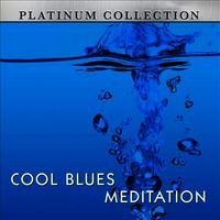 Cool Blues Meditation