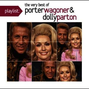 Albumcover Dolly Parton - Playlist: The Very Best of Porter Wagoner & Dolly Parton