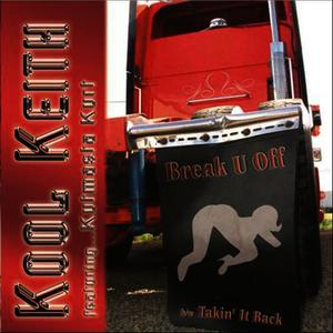 Albumcover Kool Keith - Break U Off