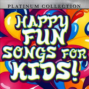 Albumcover Platinum Collection Band - Happy Fun Songs for Kids!