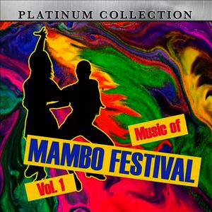 Albumcover Platinum Collection Band - Music Of Mambo Festival, Vol. 1