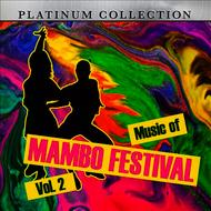Platinum Collection Band - Music Of Mambo Festival, Vol. 2