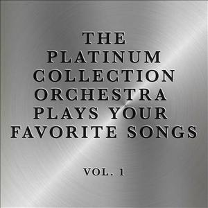 Albumcover The Platinum Collection Orchestra - The Platinum Collection Orchestra Plays Your Favorite Songs, Vol. 2