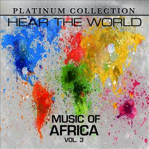 Albumcover Platinum Collection Band - Hear the World: Music of Africa, Vol. 3