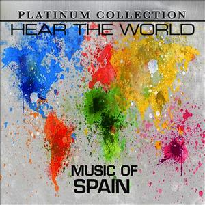 Albumcover Platinum Collection Band - Hear The World: Music Of Spain