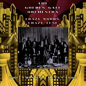 Albumcover The Golden Gate Orchestra - Crazy Words Crazy Tunes