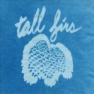 Tall Firs - Out of It and Into It