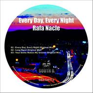 Albumcover Rafa Nacle - Every Day, Every Night