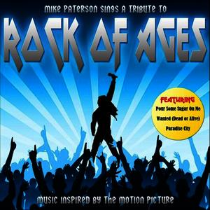 Albumcover Mike Paterson - Rock of Ages (The Music Inspired By the Motion Picture)