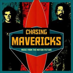 Albumcover Various Artists - Chasing Mavericks (Original Motion Picture Soundtrack)