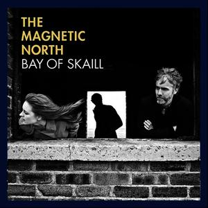Albumcover The Magnetic North - Bay Of Skaill