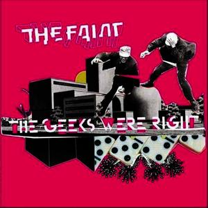 Albumcover The Faint - The Geeks Were Right