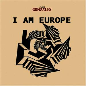 Albumcover Gonzales - I Am Europe