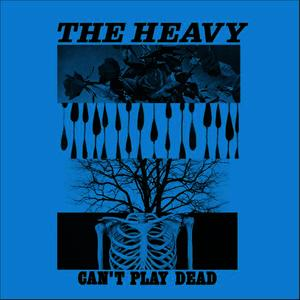 Albumcover The Heavy - Can't Play Dead