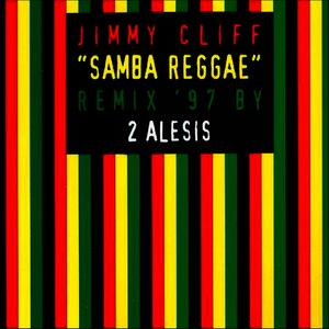 Albumcover Jimmy Cliff - Samba Reggae (Remix '97 By 2 Alesis)
