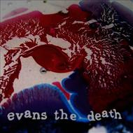 Albumcover Evans The Death - Catch a Cold