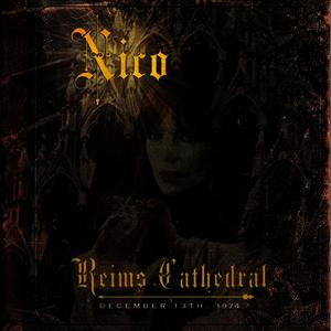 Albumcover Nico - Reims Cathedral - December 13, 1974