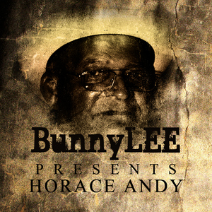 Albumcover Horace Andy - Bunny Striker Lee Presents Horace Andy Platinum Edition