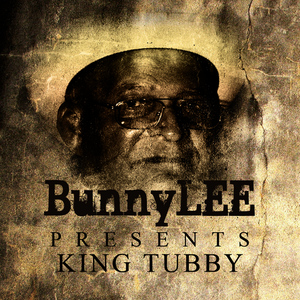 Albumcover King Tubby - Bunny Striker Lee Presents King Tubby Platinum Edition