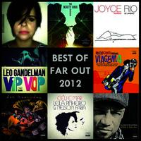 The Best of Far Out Recordings 2012
