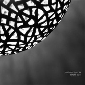 Albumcover Dakota Suite - An Almost Silent Life