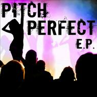 The Hit Nation - Pitch Perfect, E.P.