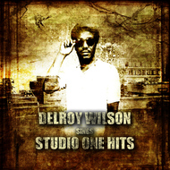 Albumcover Delroy Wilson - Delroy Wilson Sings Studio One Hits Platinum Edition