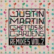 Ghettos & Gardens Remixes Vol. 2