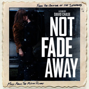 Albumcover Various Artists - Not Fade Away (Music From The Motion Picture)