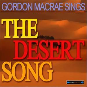 Albumcover The Desert Song Original Cast - Gordon MacRae Sings the Desert Song